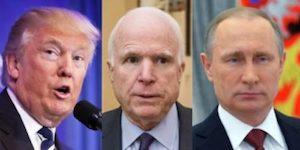 Trump, McCain and Putin